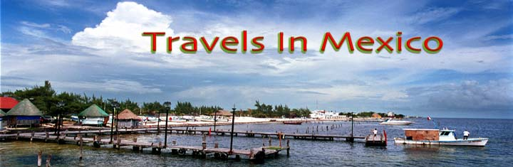 Travels In Mexico